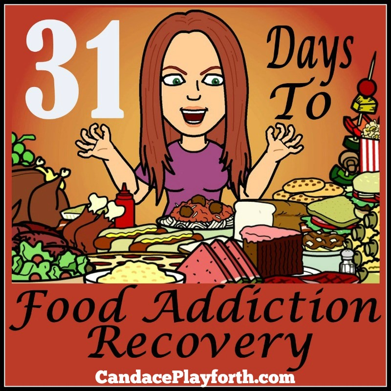 31 Days to Food Addiction Recovery