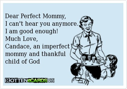 Dear Perfect Mommy