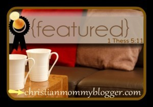 Featured at Christian Mommy Blogger