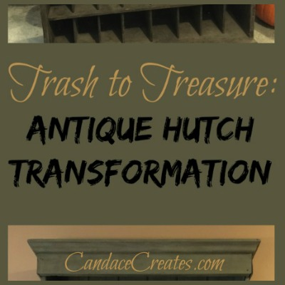 Trash to Treasure: Antique Hutch Transformation