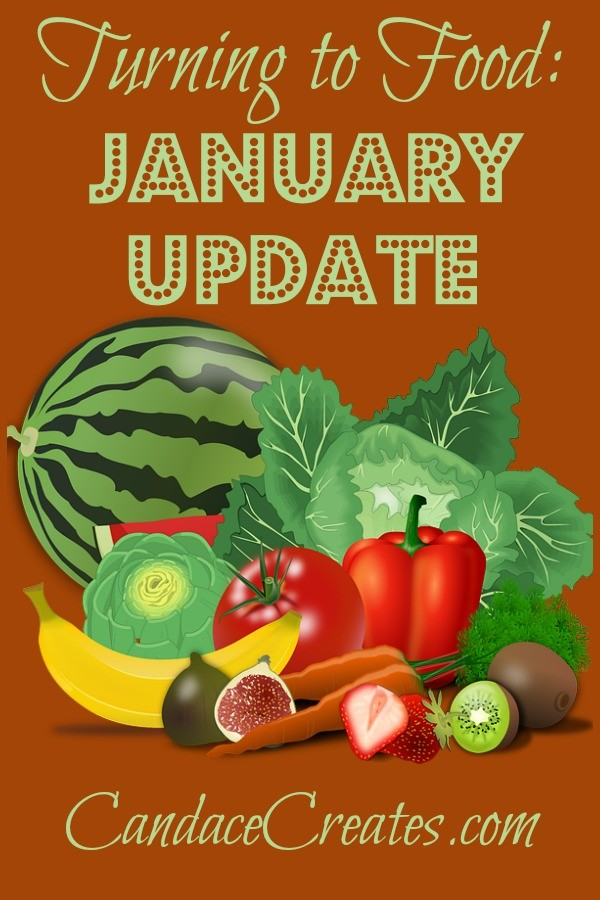 Turning to Food: January Update