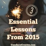 3 Essential Lessons From 2015