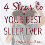 4 Steps to Your Best Sleep Ever