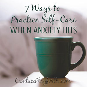 Self-Care When Anxiety Hits