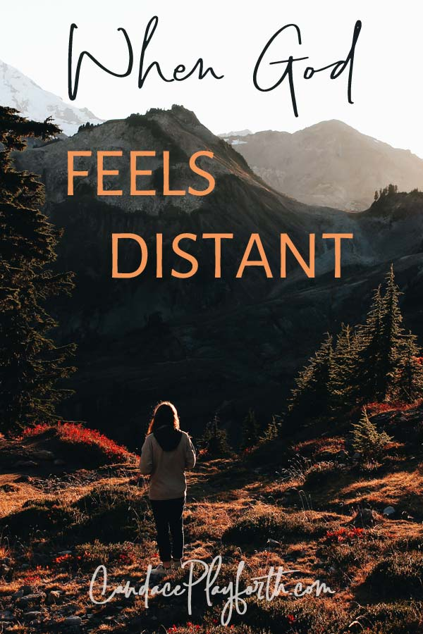 When God Feels Distant