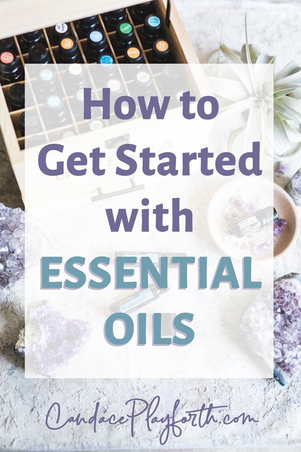 get started with essential oils pin